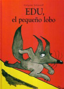 duelo infantil-edu-el-pequeno-lobo-gregoire-solotareff-s_20368-mlu20187843936_102014-f